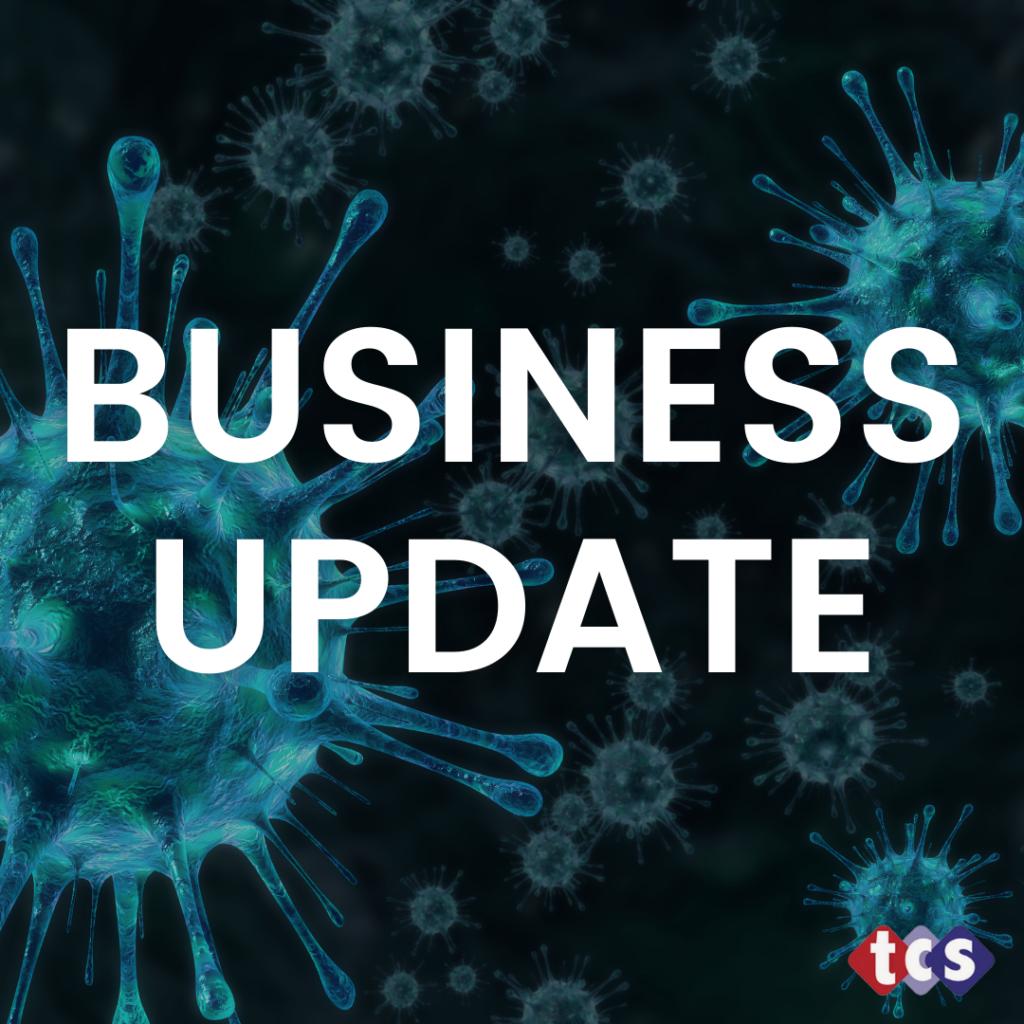 Business Update – Lockdown 2